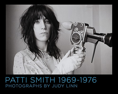 Patti Smith, 1969-1976 By Linn, Judy